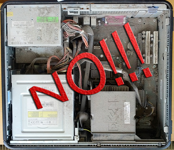 Dust filled PC - No!!!